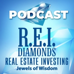 REI Diamonds Podcast - Real Estate Investing